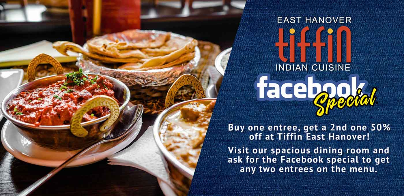 Buy 1 entree get a 2nd one 50% off at Tiffin East Hanover! Visit our spacious dining room ask for the Facebook special to get any two entrées on the menu. Share with someone special or take one home for later. Dine in only between 5pm-10pm. 50% discount must be on 2nd entrée of equal or lesser value