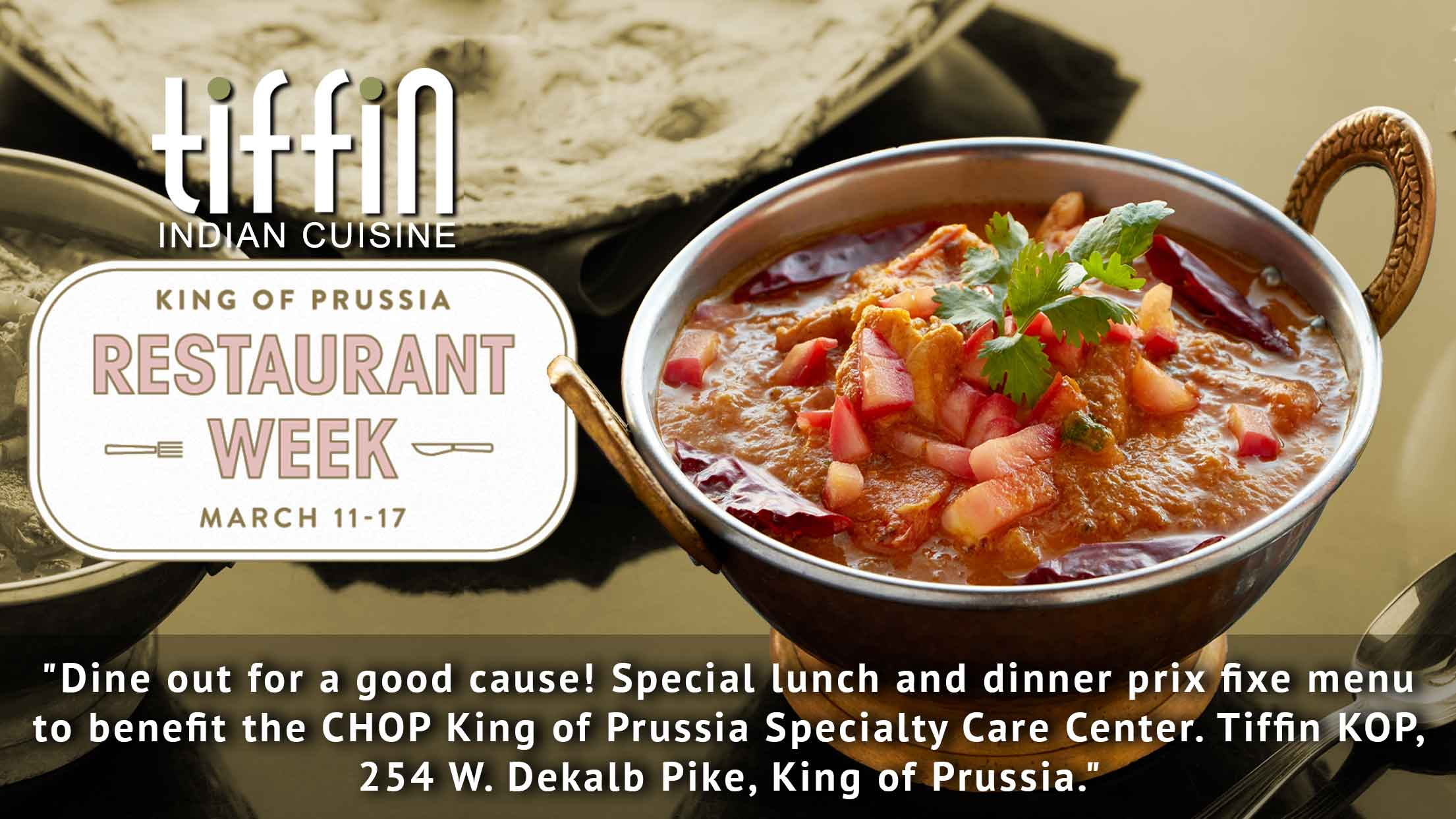 Tiffin Indian Cuisine King of Prussia Restaurant Week Fundraiser for