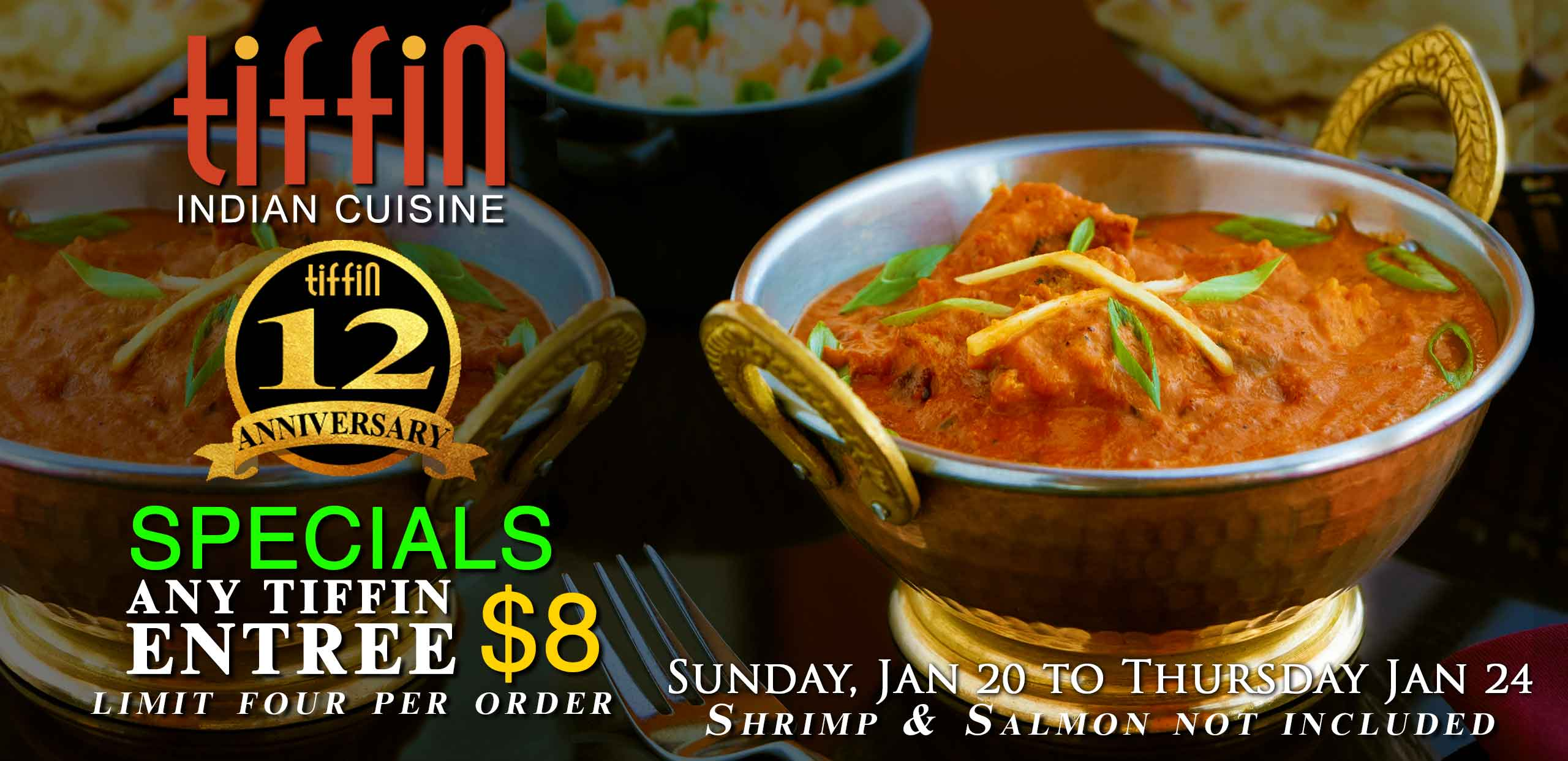 Indian Food Philadelphia, Mt Airy, Newtown Square, Cherry Hill, East Hanover, Tiffin Anniversary Specials any entree $8 King of Prussia, South Philly, Elkins Park Montgomery Delaware County